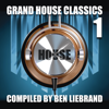 Ben Liebrand - Grand House Classics 1 artwork