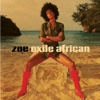 Exile African - Zoe