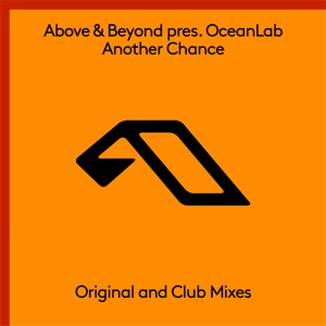 Above & Beyond & OceanLab - Another Chance