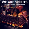 We Are Spirits of Fire, Drums, Riddum & Lwa - Mark Berry