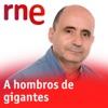A hombros de gigantes (Radio Nacional)