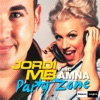 Party Zone (feat. Amna) - EP, Jordi MB