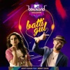 Batti Gul - Single (feat. Benny Dayal) - Single