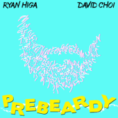 PreBeardy (feat. David Choi)