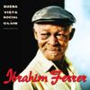 Ibrahim Ferrer (Buena Vista Social Club Presents) - Ibrahim Ferrer