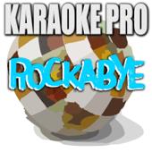Rockabye (Originally Performed by Clean Bandit & XYLØ) [Instrumental Version]