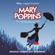 Mary Poppins (Original London Cast Recording) - The Original London Cast of Mary Poppins