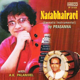 Natabhairavi – Prasanna & A. K. Palanivel