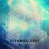 Y.O.U.N.G.H.E.A.R.T.S. - Single - Strange Talk
