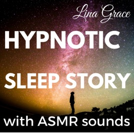 Hypnotic Sleep Story (Intergalactic Space Travel) by Lina
