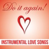 Do It Again! - Instrumental Love Songs