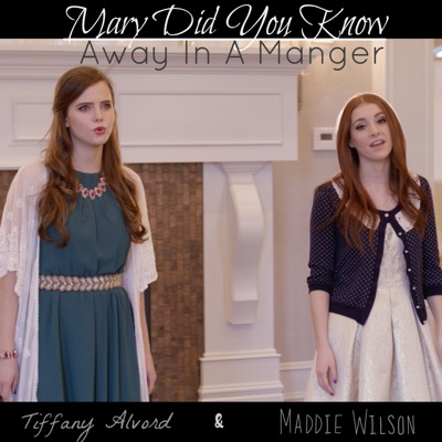 Mary Did You Know / Away in a Manger - Single - Tiffany Alvord