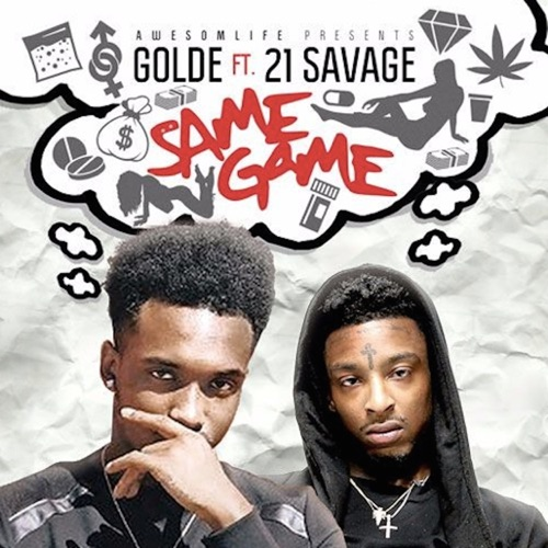 Golde - Same Game (feat. 21 Savage) - Single