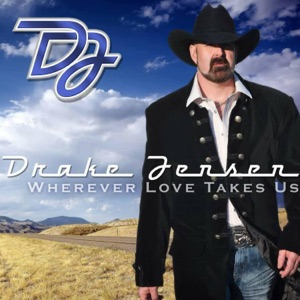 Drake Jensen - Wherever Love Takes Us - Line Dance Music