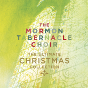 The Ultimate Christmas Collection - Mormon Tabernacle Choir - Mormon Tabernacle Choir
