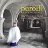 Henry Purcell - Sacred Music - David Newsholme & Canterbury Cathedral Girls' Choir
