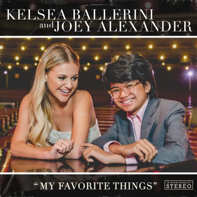 My Favorite Things - Kelsea Ballerini & Joey Alexander song