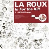 Kitsuné: In for the Kill (Lifelike Remix) - Single