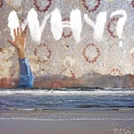 WHY? - One Mississippi