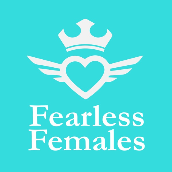 The Fearless Females Podcast