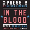 X-Press 2 - In the Blood feat Alison Limerick Album