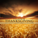 Come Ye Thankful People Come (Thanksgiving Music) - Thanksgiving Music Dinner Academy