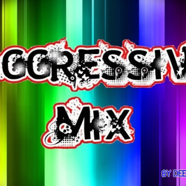 Aggresive-mix's Podcast