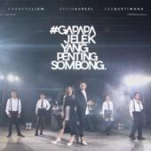 Gapapa Jelek Yang Penting Sombong (feat. Devina Aureel & Eka Gustiwana) - Chandra Liow
