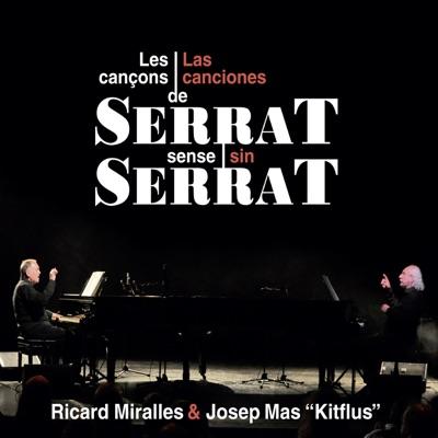 Las Canciones de Serrat Sin Serrat - Ricard Miralles