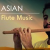 Asian Flute Music Tai Chi and Instrumental Songs New Age Sleeping Zen Tracks