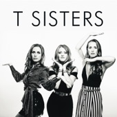 T Sisters - Come Back Down