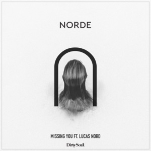 Missing You (feat. Lucas Nord) - Single Mp3 Download