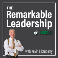 The Remarkable Leadership Podcast podcast