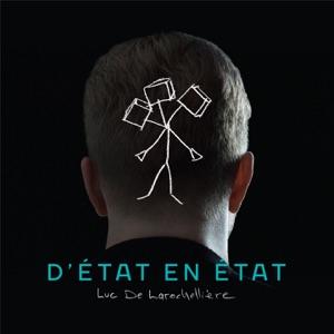 Luc De Larochellière - D'état en état