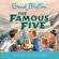 Enid Blyton - Famous Five: Five Go Off To Camp: Book 7 (Unabridged)