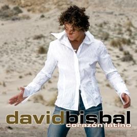 ダビッド ビスバルの corazón latino をapple musicで