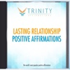 Lasting Relationship Affirmations - EP - Trinity Affirmations