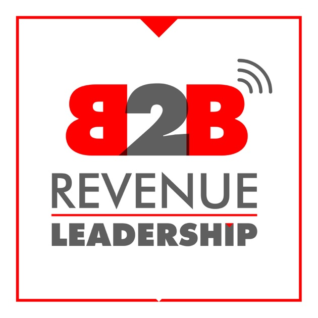 B2b revenue leadership ceo cro cmo vc sales and marketing b2b revenue leadership ceo cro cmo vc sales and marketing growth hacking by marketing on apple podcasts fandeluxe Image collections
