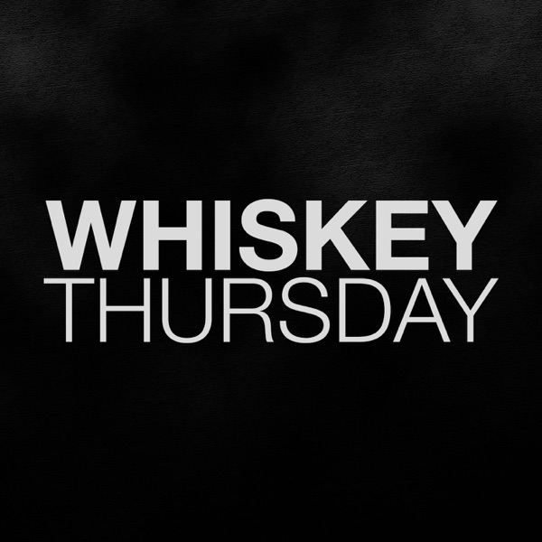 Whiskey Thursday