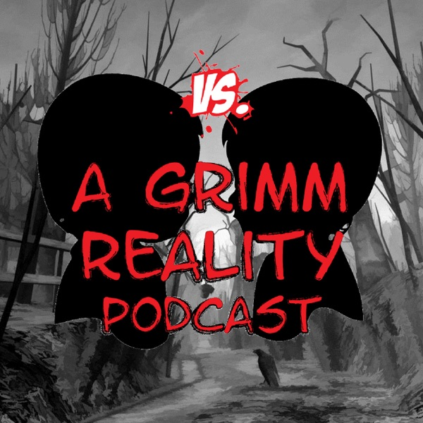 A Grimm Reality Podcast