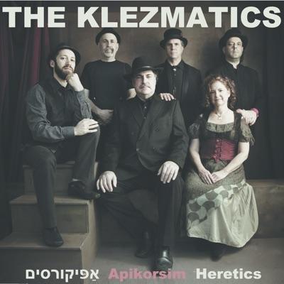 Apikorsim - The Klezmatics