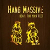 Beats for Your Feet - Hang Massive