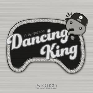 Yu Jae Seok & EXO - Dancing King