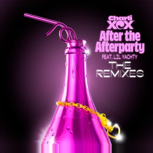 Charli XCX - After the Afterparty (feat. Lil Yachty) [The Remixes] - EP