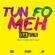 Tun Fo Meh - Olatunji
