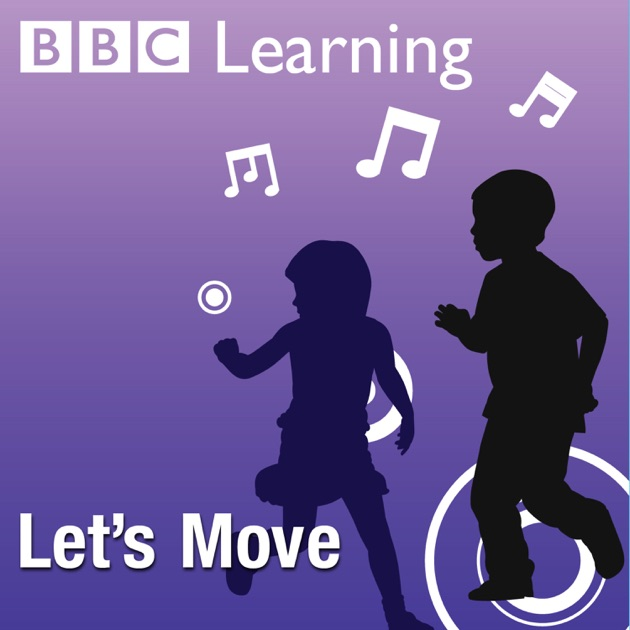 Dance: Key Stage 1 - Let's Move by BBC on Apple Podcasts