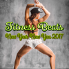 Fitness Beats: New Year New You 2017 - Various Artists