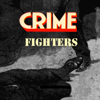 Podcast cover art for Crime Fighters