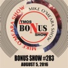 Bonus Show #283: August 5, 2016 - The Mike O'Meara Show