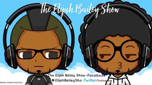 Cover image of The Elijah Bailey Show